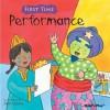 Performance. Illustrated by Jan Lewis - Jan Lewis