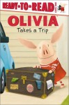 OLIVIA Takes a Trip - Ellie O'Ryan, Jared Osterhold