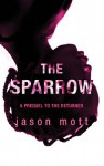 The Sparrow - Jason Mott