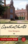 Fata Morgana: Roman (Fischer Klassik PLUS) (German Edition) - Rudolf Hermstein, Agatha Christie