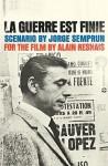 La Guerre Est Finie: Scenario by Jorge Semprún for the Film by Alain Resnais - Jorge Semprún, Richard Seaver