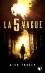 La 5e vague (R) (French Edition) - Rick Yancey, Francine Deroyan