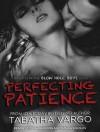 Perfecting Patience (Blow Hole Boys, #1.5) - Tabatha Vargo, Tatiana Sokolov, Todd Haberkorn