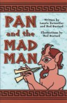 Pan and the Mad Man (Phonics Museum, Volume 1) - Laurie Detweiler, Ned Bustard