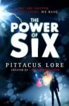 The Power of Six (Lorien Legacies #2) - Pittacus Lore