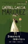 Innocent Erendira and Other Stories (International Writers) - Gabriel García Márquez