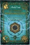 Die Geheimnisse des Nicholas Flamel - Der schwarze Hexenmeister: Band 5 (German Edition) - Michael Scott, Ursula Höfker
