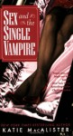 Sex and the Single Vampire - Katie MacAlister