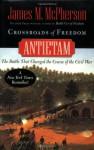 Crossroads of Freedom: Antietam - James M. McPherson