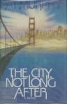 The City, Not Long After - Pat Murphy