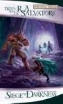 Siege of Darkness - R.A. Salvatore