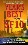 Year's Best SF 10 - David G. Hartwell, Kathryn Cramer, Bradley Denton, Gregory Benford
