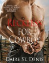 Reckless for Cowboy - Daire St. Denis