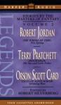 Legends 2 - Orson Scott Card, Frank Muller, Terry Pratchett, Robert Silverberg, Robert Jordan, Sam Tsoutsouvas, Kathryn Walker