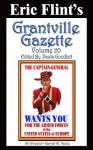 Grantville Gazette Volume 20 - Eric Flint, Paula Goodlett, Garrett W. Vance