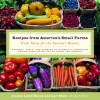 Recipes from America's Small Farms: Fresh Ideas for the Season's Bounty - Lori Stein