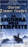La signora delle tempeste - Marion Zimmer Bradley, Riccardo Valla