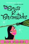 Bras & Broomsticks - Sarah Mlynowski