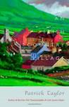An Irish Country Village - Patrick Taylor