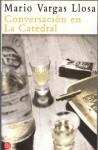 Conversacion en la Catedral - Mario Vargas Llosa