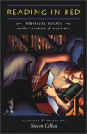 Reading in Bed: Personal Essays on the Glories of Reading - Steven Gilbar