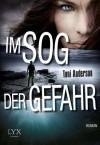 Im Sog der Gefahr (German Edition) - Toni Anderson, Cornelia Röser