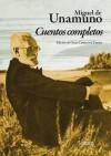 Cuentos Completos - Miguel de Unamuno