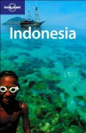 Indonesia - Justine Vaisutis, Mark Elliott, Neal Bedford, Lonely Planet