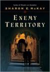 Enemy Territory - Sharon E. McKay