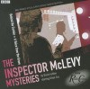 Behind the Curtain + A Voice from the Grave: The Inspector McLevy Mysteries: Two Classic BBC Radio Dramas - David Ashton, Brian Cox