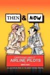 Then & Now: Cartoons about Airline Pilots - Mike Ray
