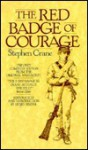 The Red Badge of Courage: An Episode of the American Civil War - Stephen Crane, Henry Binder