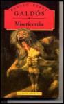 Misericordia - Benito Pérez Galdós