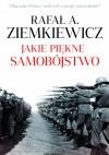 Jakie piękne samobójstwo - Rafał A. Ziemkiewicz