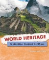 Protecting Ancient Heritage - Brendan Gallagher, Debbie Gallagher
