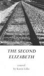 The Second Elizabeth - Karen Lillis
