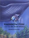 Rainbow Fish and the Big Blue Whale Mini Book - Marcus Pfister