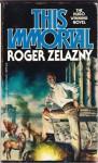 This Immortal - Roger Zelazny
