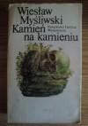 Kamień na kamieniu - Wiesław Myśliwski