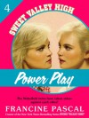 Power Play (Sweet Valley High #4) - Francine Pascal