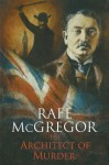 The Architect of Murder - Rafe McGregor