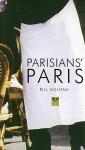 Parisian's Paris - Bill Gillham