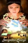 Gypsy (Yellow Silk Dreams) - Jacqueline George