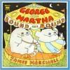 George and Martha Round and Round - James Marshall