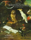 Great Bird Paintings of the World, Volume 1: The Old Masters - Christine E. Jackson