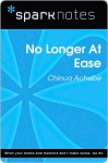 No Longer at Ease (SparkNotes Literature Guide Series) - Chinua Achebe