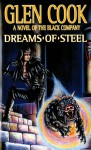 Dreams of Steel: (The Chronicle of the Black Company, #5) - Glen Cook