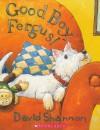Good Boy, Fergus! - David Shannon