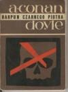 Harpun Czarnego Piotra - Arthur Conan Doyle