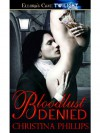 Bloodlust Denied - Christina Phillips